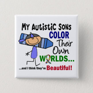 Autism COLOR THEIR OWN WORLDS Sons 15 Cm Square Badge