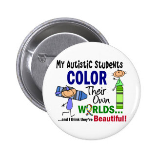 Autism COLOR THEIR OWN WORLDS Students 6 Cm Round Badge