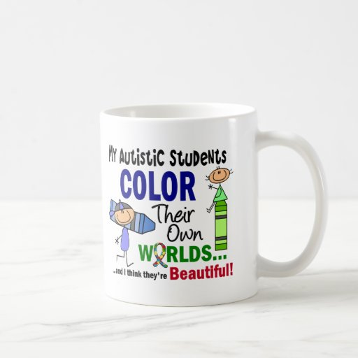 Autism COLOR THEIR OWN WORLDS Students Basic White Mug