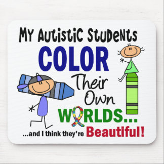 Autism COLOR THEIR OWN WORLDS Students Mouse Mat