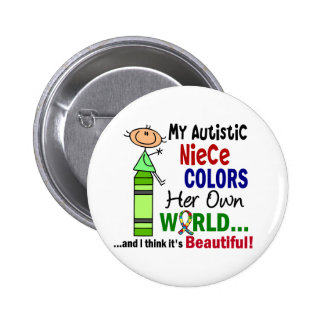 Autism COLORS HER OWN WORLD Niece 6 Cm Round Badge