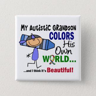 Autism COLORS HIS OWN WORLD Grandson 15 Cm Square Badge