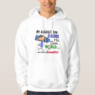 Autism COLORS HIS OWN WORLD Son Hoodie