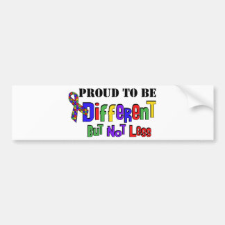 Autism Different not less Bumper Sticker