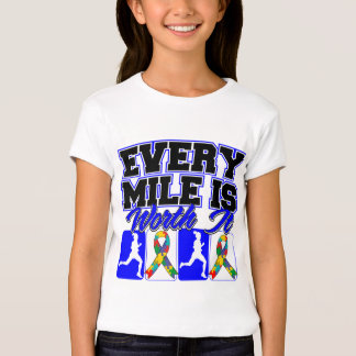 Autism Every Mile is Worth It Tee Shirt