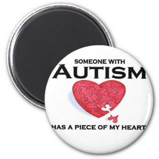Autism has a piece of my heart magnet