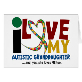 AUTISM I Love My Autistic Granddaughter 2 Greeting Card