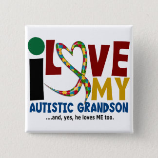 AUTISM I Love My Autistic Grandson 2 15 Cm Square Badge