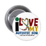 AUTISM I Love My Autistic Son 2 Button