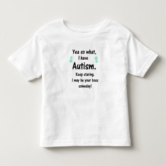 Autism- I may be your boss someday! Kids