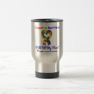 Autism: I Support My Best Friend With All My Heart Stainless Steel Travel Mug