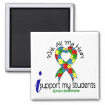 Autism I Support My Students Square Magnet