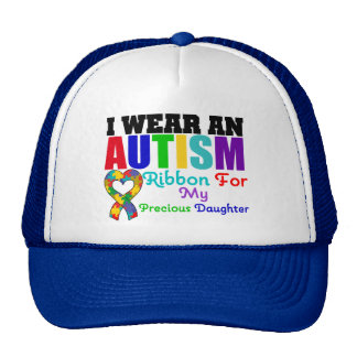 Autism I Wear Ribbon For My Precious Daughter Trucker Hats