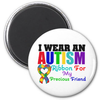Autism I Wear Ribbon For My Precious Friend 6 Cm Round Magnet