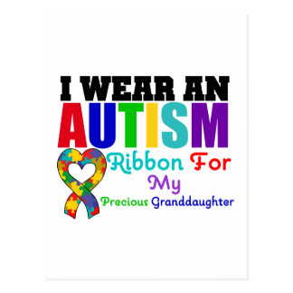 Autism I Wear Ribbon For My Precious Granddaughter Postcard