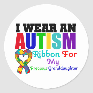 Autism I Wear Ribbon For My Precious Granddaughter Round Sticker