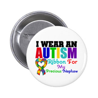 Autism I Wear Ribbon For My Precious Nephew 6 Cm Round Badge