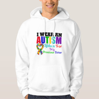 Autism I Wear Ribbon For My Precious Sister Hooded Sweatshirt