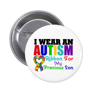 Autism I Wear Ribbon For My Precious Son Pinback Buttons