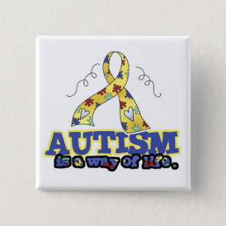 Autism is a Way of Life 15 Cm Square Badge