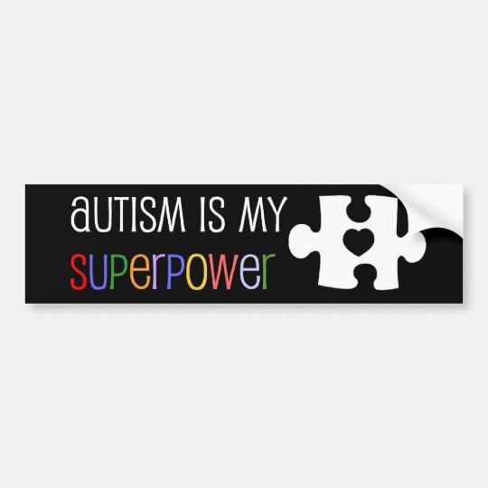 Autism is my Superpower Bumper Sticker