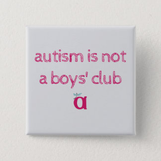 autism is not a boys' club sketchy button