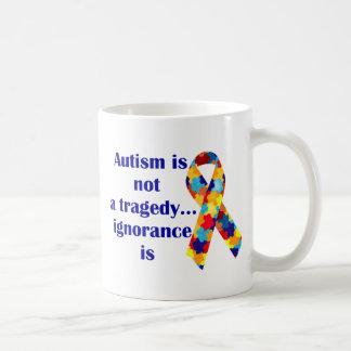 Autism is not a tragedy, ignorance is basic white mug
