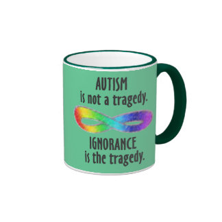 Autism is Not A Tragedy Mugs