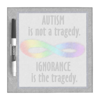 Autism is Not a Tragedy Small Dry Erase Board