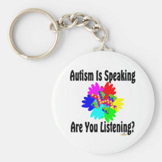 Autism Is Speaking Are You Listening? Basic Round Button Key Ring