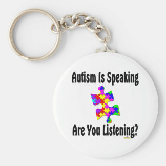 Autism Is Speaking Are You Listening? Key Chain