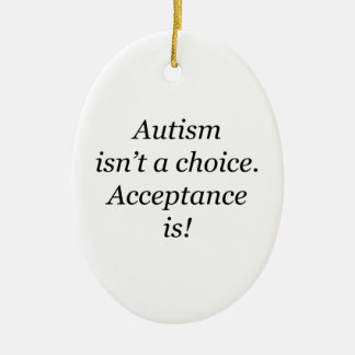 Autism isn't a choice... christmas ornament