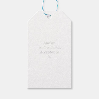 Autism isn't a choice... gift tags