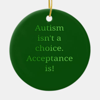 Autism isn't a choice (green christmas ornament