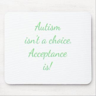 Autism isn't a choice. mouse mat