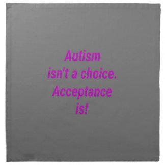 Autism isn't a choice... napkin