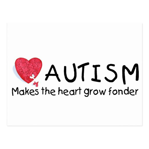 Autism Makes The Heart Grow Fonder (P Hrt) Post Cards