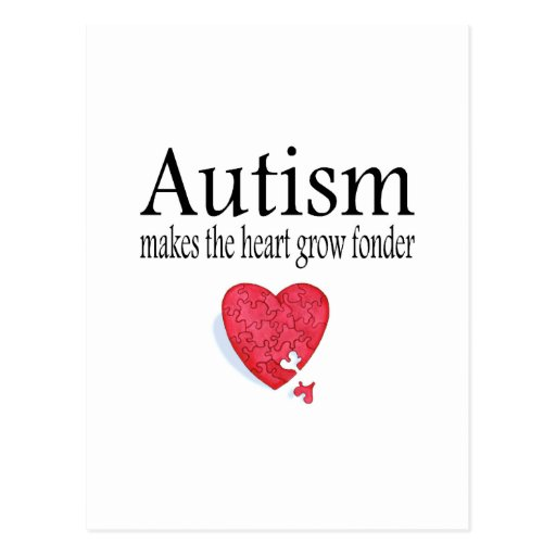 Autism Makes The Heart Grow Fonder Postcards