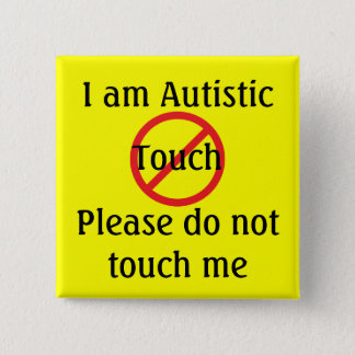 Autism Med Alert No Touch 15 Cm Square Badge