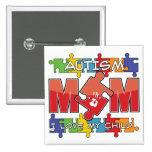 Autism Mum - I Love My Child Badges