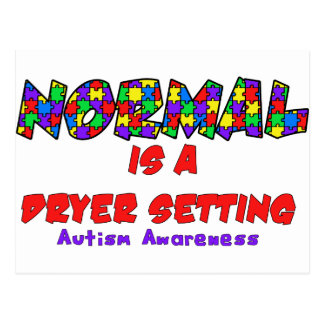 Autism Normal is a Dryer Setting Postcard