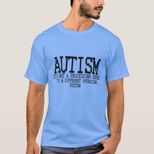 Autism Operating System.png T-Shirt
