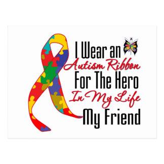 Autism Ribbon Hero in My Life My Friend Postcard