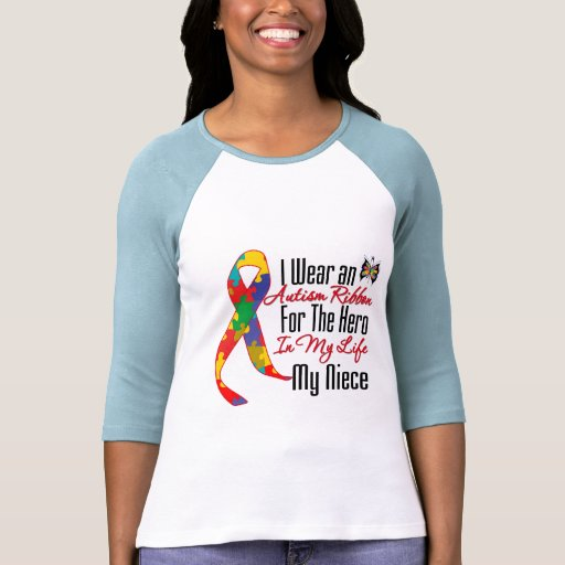 Autism Ribbon Hero in My Life My Niece T Shirt