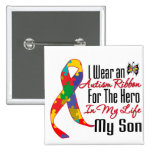 Autism Ribbon Hero in My Life My Son 15 Cm Square Badge