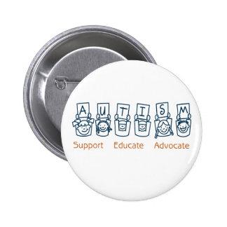 Autism: Support Educate Advocate 6 Cm Round Badge