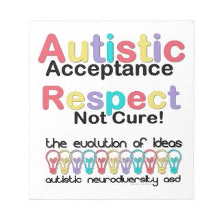 Autistic Acceptance Respect Not Cure Memo Pad