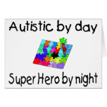 Autistic By Day Super Hero By Night Greeting Cards