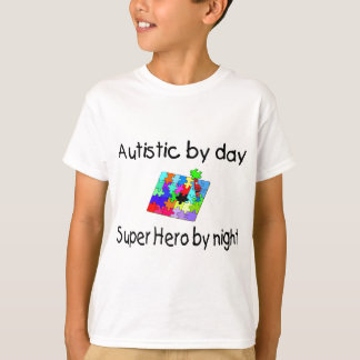Autistic By Day Super Hero By Night Tees