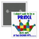 Autistic Prince 2 AUTISM Pinback Buttons